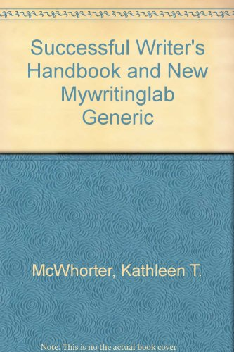 Successful Writer's Handbook and NEW MyWritingLab Generic