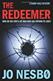 The Redeemer: A Harry Hole thriller (Oslo Sequence 4) Jo Nesbo