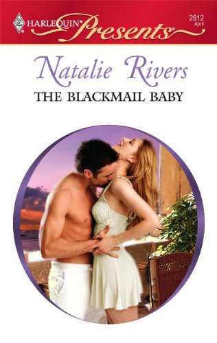 Image for The Blackmail Baby (Harlequin Presents)