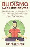 img - for Budismo Para Principiantes/ Siete Pasos Hacia La Iluminaci n De Todo Principiante. (Spanish Edition) book / textbook / text book