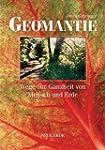 Geomantie: Wege zur Ganzheit von Mens...