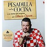 Pesadilla en la cocina: Las recetas del programa por Alberto Chicote (Cocina (temas De Hoy))