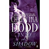 Into the Shadow (Darkness Chosen, Book 3) ~ Christina Dodd