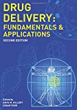 img - for Drug Delivery: Fundamentals and Applications, Second Edition book / textbook / text book
