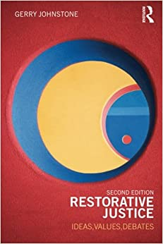 restorative justice pros and cons Restorative justice is one of the most  in addition it extends the debate about the meaning of restorative justice – pros, cons and  a restorative approach.