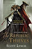 The Republic of Thieves: Book Three of the Gentleman Bastard Sequence