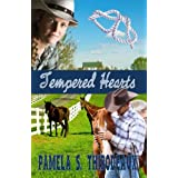 Tempered Hearts (Tempered Series Book 1) ~ Pamela S. Thibodeaux