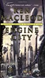 Engine City (0765344211) by MacLeod, Ken