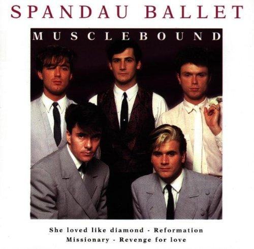 Spandau Ballet - Musclebound - Zortam Music