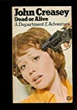 Dead or Alive (009002480X) by CREASEY, JOHN
