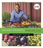 The Budget-Friendly Fresh and Local Diabetes Cookbook