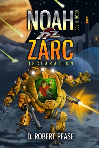 Book: Noah Zarc - Declaration by D. Robert Pease