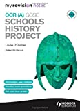 img - for My Revision Notes OCR (A) Schools History Project book / textbook / text book