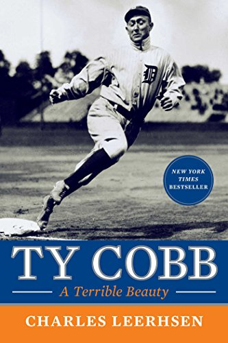 Download Ty Cobb: A Terrible Beauty