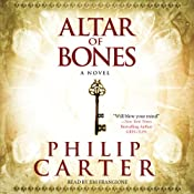 The Altar of Bones | [Philip Carter]