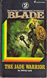 img - for The Jade Warrior (Blade Series #2) book / textbook / text book