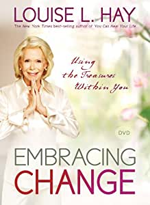 Embracing Change: Using the Treasures Within You