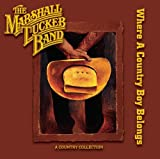 Marshall Tucker Band Where a Country Boy Belongs
