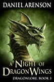 A Night of Dragon Wings (Dragonlore Book 3) (English Edition)