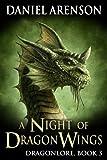 A Night of Dragon Wings (Dragonlore Book 3) (English Edition)