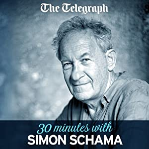 The Telegraph: 30 Minutes With Simon Schama Newspaper / Magazine