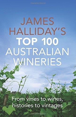 james-hallidays-top-100-australian-wineries-by-james-halliday-2014-05-01