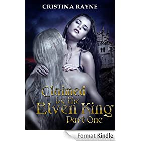 Claimed by the Elven King: Part One (English Edition)