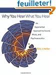 Why You Hear What You Hear - An Exper...