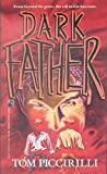 Dark Father (0671674013) by Tom Piccirilli
