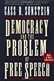 Democracy and the Problem of Free Speech (0028740009) by Cass R. Sunstein