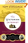 The Victorian Internet: The Remarkabl...