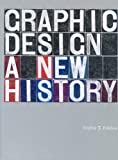 img - for By Eskilson Stephen graphic design a new history (paperback) /anglais [Paperback] book / textbook / text book