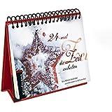 24-mal die Zeit anhalten: Ein Adventskalender zum Besinnen und Genießen