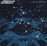 echange, troc The Chemical Brothers - We Are The Night