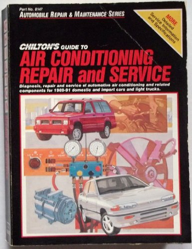 Chilton's Guide to Air Conditioning Repair and Service/1989-91
