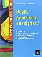 Quelle grammaire enseigner ?