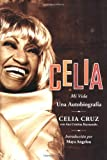 Celia SPA: Mi Vida (Spanish Edition) (0060726067) by Cruz, Celia