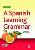 A Spanish Learning Grammar (Essential Language Grammars)
