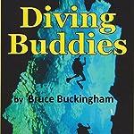 Diving Buddies   Bruce Buckingham