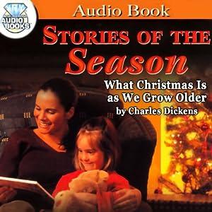 What Christmas Is As We Grow Older Audiobook
