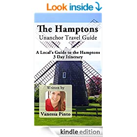 The Hamptons Unanchor Travel Guide - A Local's Guide to the Hamptons 3 Day Itinerary