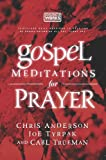 img - for Gospel Meditations for Prayer book / textbook / text book
