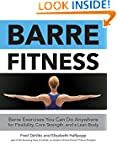 Barre Fitness: Barre Exercises You Ca...