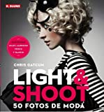img - for Light & shoot : 50 fotos de moda (Paperback)(Spanish) - Common book / textbook / text book