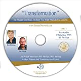 Transformation (Genius Network Interview with Bill Phillips) ~ Joe Polish