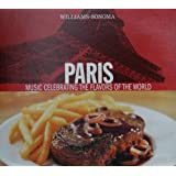Williams-Sonoma: Paris - Music Celebrating The Flavors Of The World ~ Les Hommes