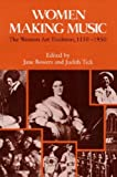 img - for Women Making Music: The Western Art Tradition, 1150-1950 (Paperback) - Common book / textbook / text book