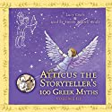 Atticus the Storyteller's 100 Greek Myths, Volume 3 Audiobook by Lucy Coats Narrated by Simon Russell Beale
