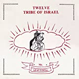 Twelve Tribe of Israel: Anthology