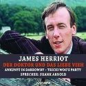 Ankunft in Darrowby / Trickie Woo's Schwester (Der Doktor und das liebe Vieh) Hörbuch von James Herriot Gesprochen von: Frank Arnold